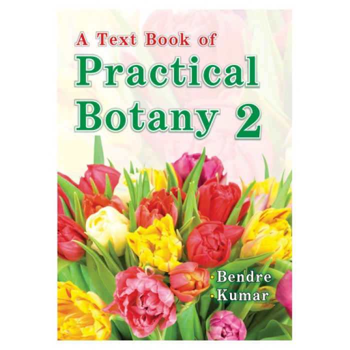 A Text Book Of Practical Botany Vol