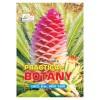 PRACTICAL BOTANY (C.B.C.S.: B.Sc 1st Year)