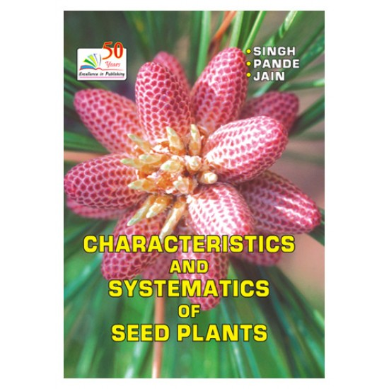 CHARACTERISTICS AND DIVERSITY OF SEED PLANTS