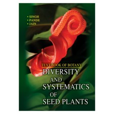 DIVERSITY AND SYSTEMATICS OF SEED PLANTS