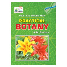 PRACTICAL BOTANY  (C.B.C.S.: B.Sc 2nd Year )
