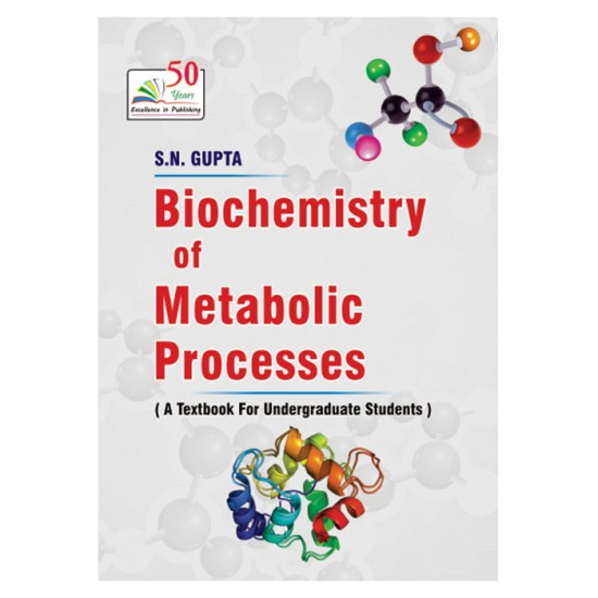 BIOCHEMISTRY OF METABOLIC  PROCESSES