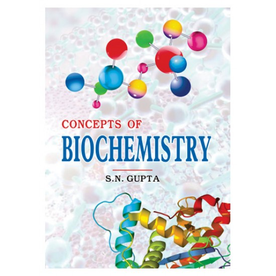 CONCEPTS OF BIOCHEMISTRY
