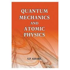 QUANTUM MECHANICS AND ATOMIC PHYSICS