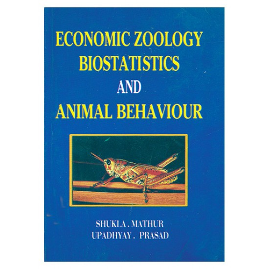 ECONOMIC ZOOLOGY BIOSTATISTICS AND ANIMAL BEHAVIOUR