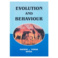 EVOLUTION AND BEHAVIOUR