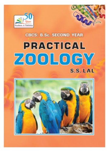 PRACTICAL ZOOLOGY C.B.C.S.: B.Sc 2nd Year