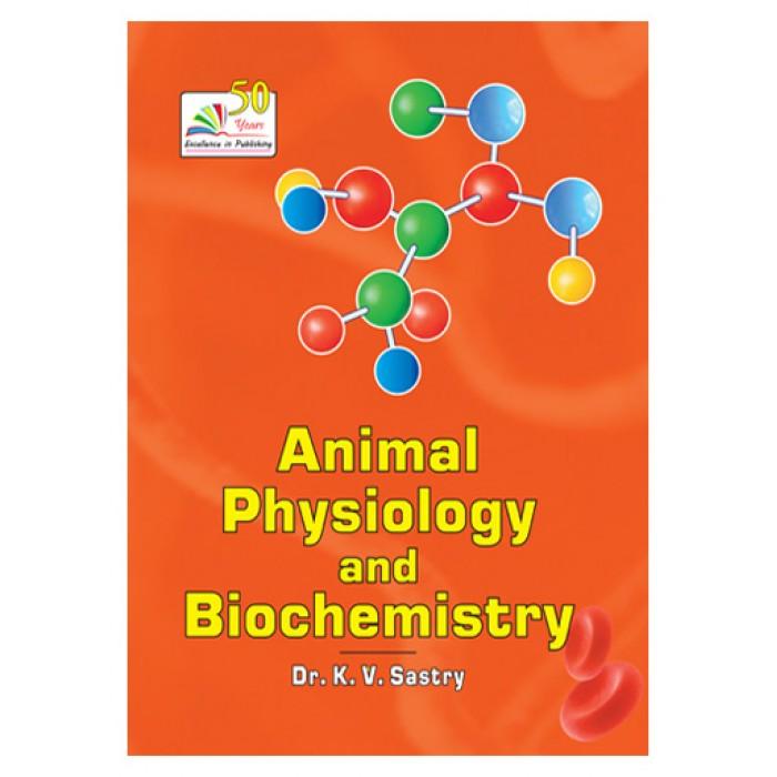 Animal Physiology And Biochemistry Dr Kv Sastry Dr Priyanka Mathur